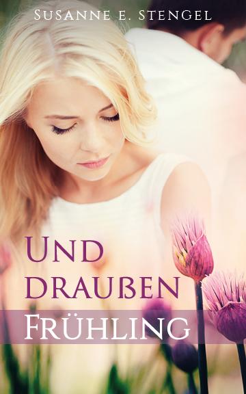 Cover_Und draußen Frühling